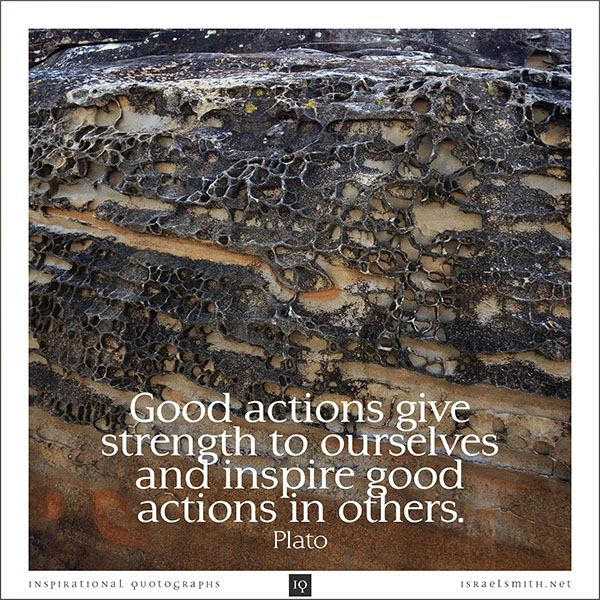 Good actions give strength