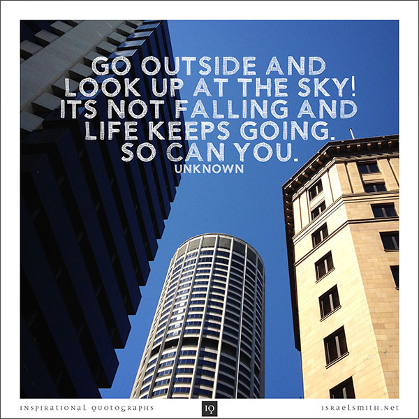 Go outside and look up at the sky!