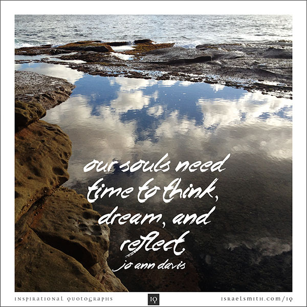 Our souls need time