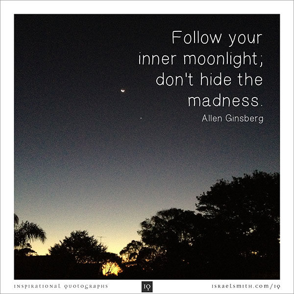 Follow Your Inner Moonlight