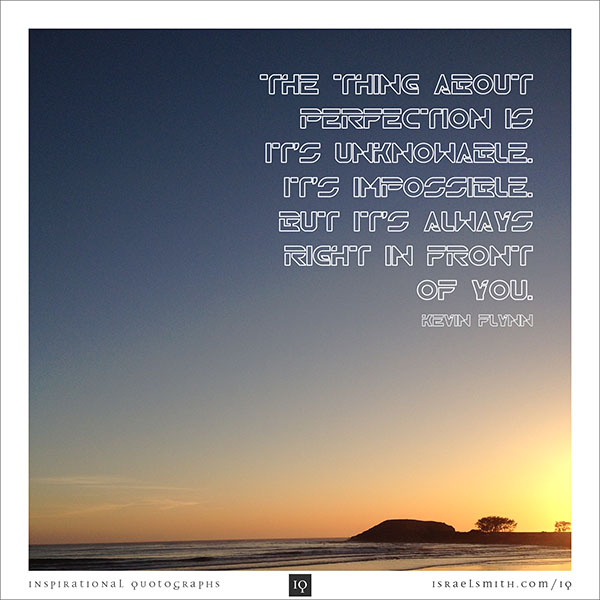 The thing about perfection