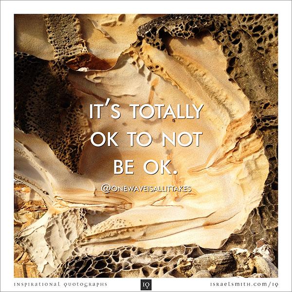 It's totally OK
