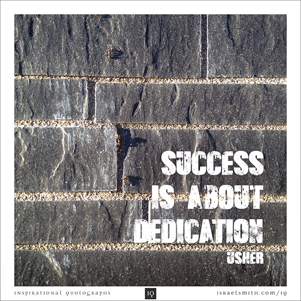 Success is about dedication