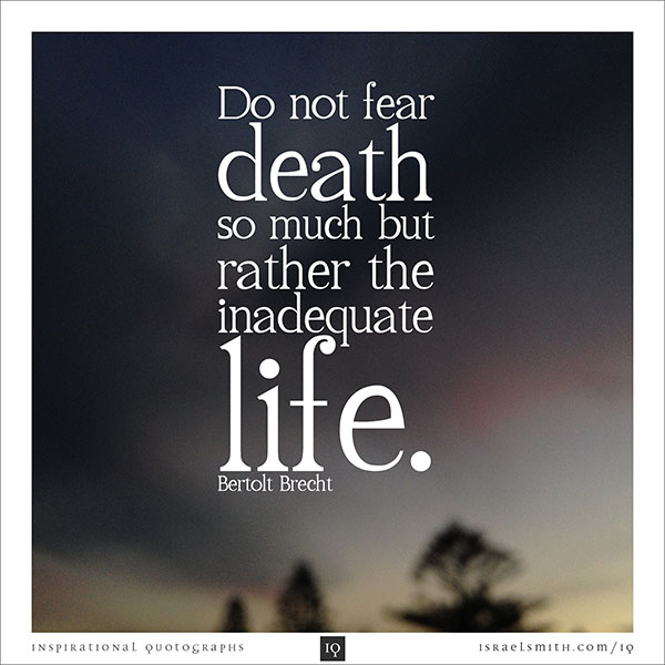 Do not fear death