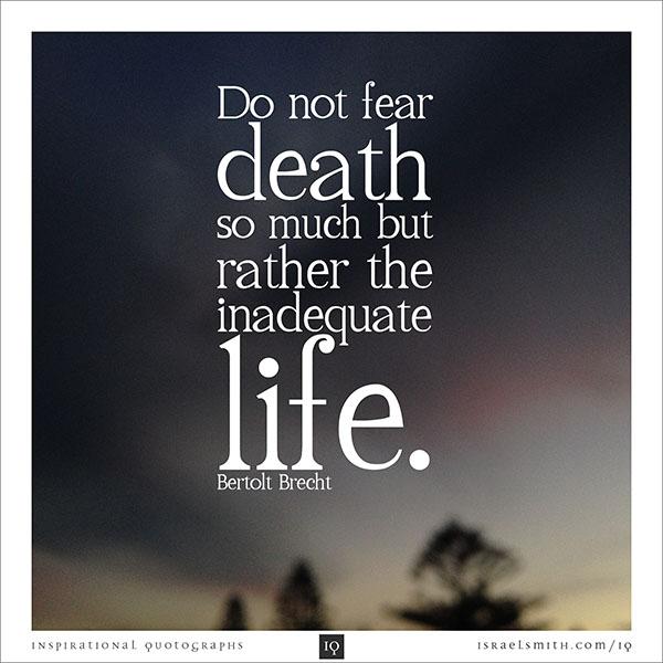 Do not fear death