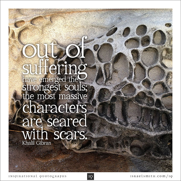 Out of suffering