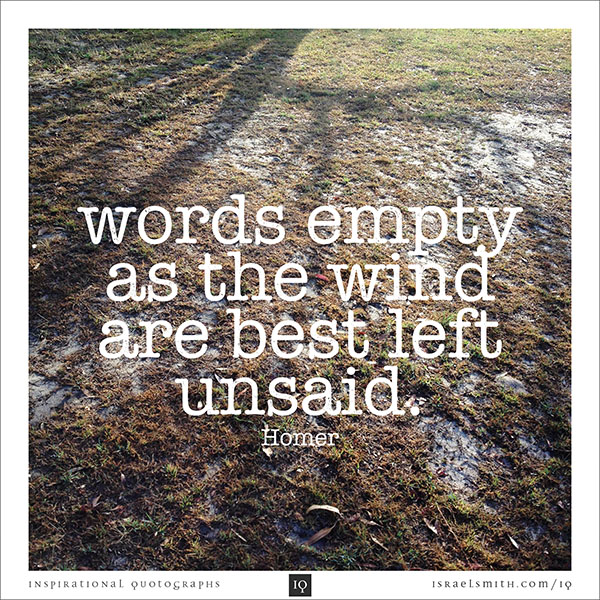 Words empty as the wind